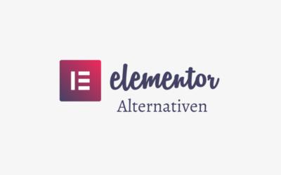 Die 3 besten Elementor Alternativen im Vergleich in 2021